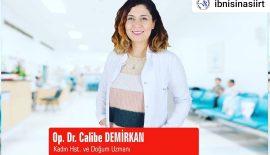 Kadın Hastalıkları ve Doğum Uzmanı Op.Dr. Calibe Demirkan, Özel Siirt İbn-i Sina Hastanesinde Göreve Başladı